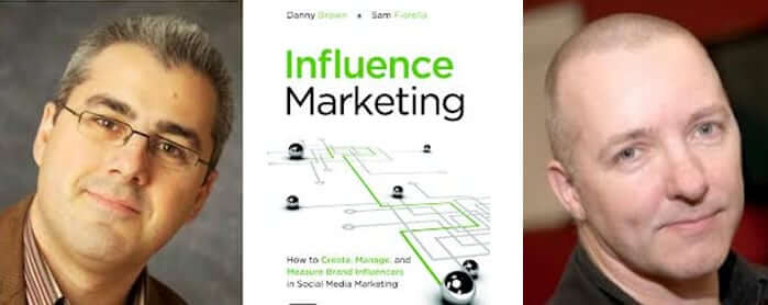 Influence Marketing Beyond Social Scoring – Part 1 of the Danny Brown and Sam Fiorella Interview