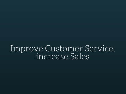Improve Customer Service, Increase Sales (Infographic)
