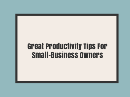 State of Mind Tips for Greater Productivity in the Small Business Environment