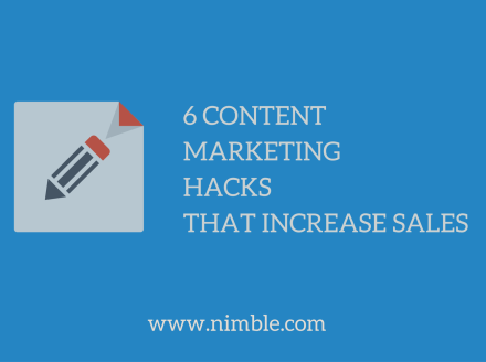 6 Content Marketing Hacks That Increase Sales