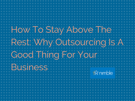 Why Outsourcing Is A Good Thing For Your Business