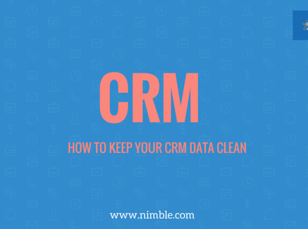 4 Steps to Clean Data in Your CRM