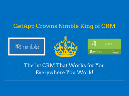 Nimble Crowned CRM King in GetApp's Ranking of Top 25 CRMs