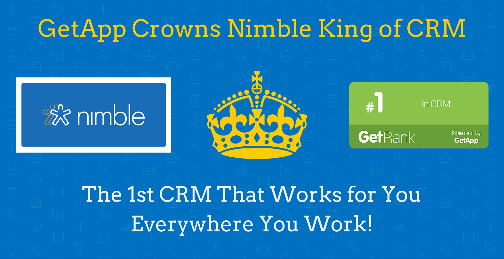 Nimble is Ranked #1 CRM Again, Making it (1)