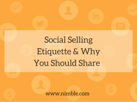 Social Selling Etiquette & Why You Should Share