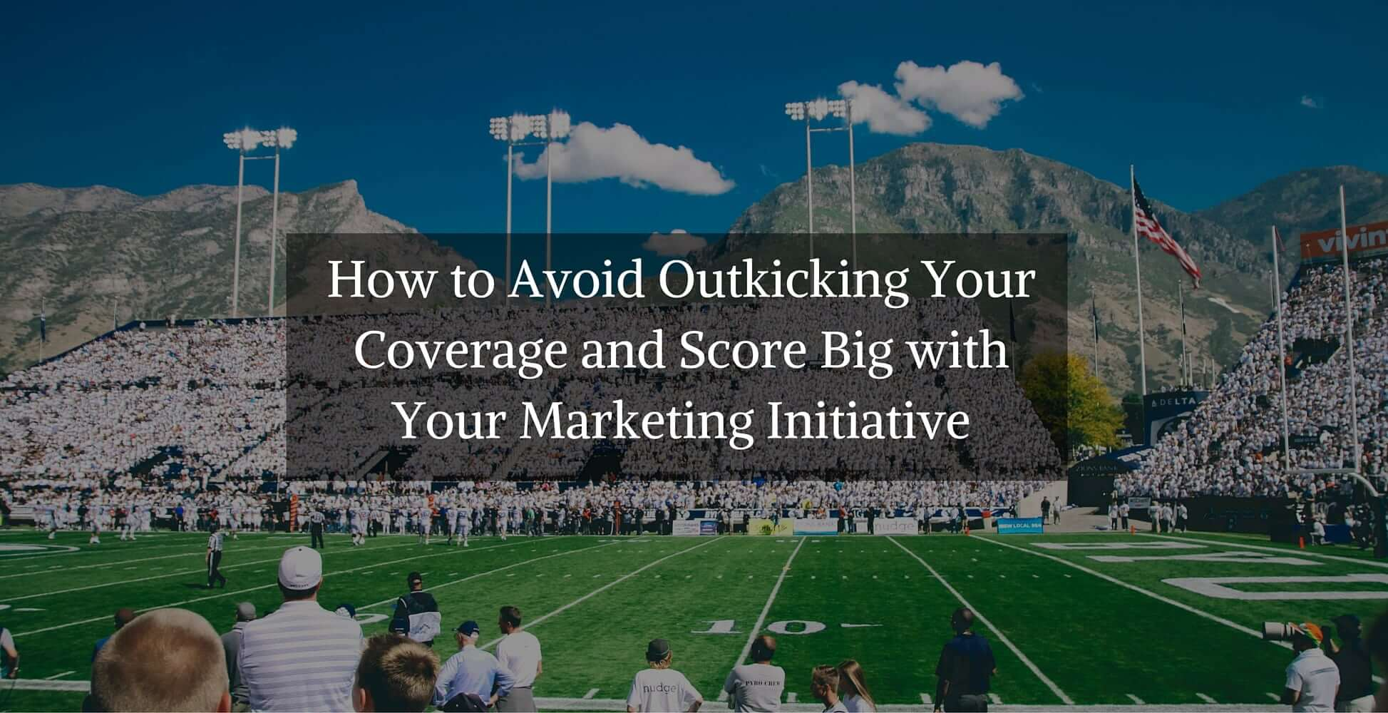 Outkicking your coverage dating