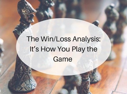 The Win/Loss Analysis: It's How You Play the Game