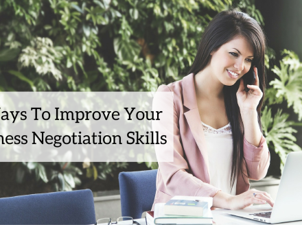5 Ways To Improve Your Business Negotiation Skills