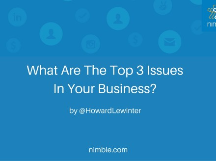 What Are The Top 3 Issues In Your Business?