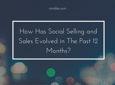 How Has Social Selling and Sales Evolved in The Past 12 Months?