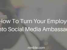 How To Turn Your Employees Into Social Media Ambassadors