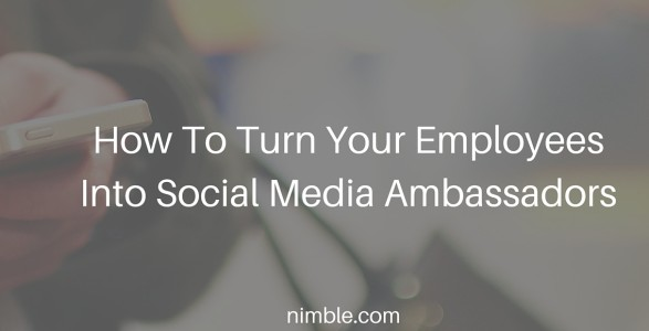 How To Turn Your Employees Into Social Media Ambassadors (1)