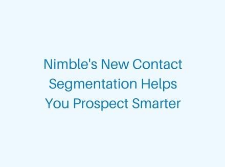 New Contact Segmentation to Help Prospect Smarter