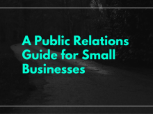A Public Relations Guide for Small Businesses