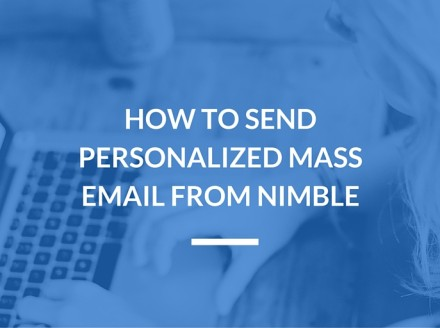 How to Send Personalized Mass Email from Nimble
