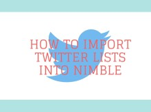 How to Import Twitter Lists into Nimble CRM
