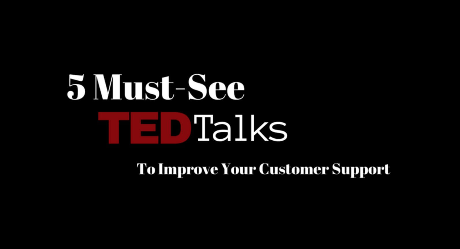 customer-service-ted-talks