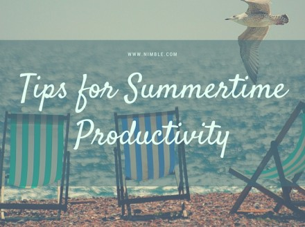 Tips For Summertime Productivity