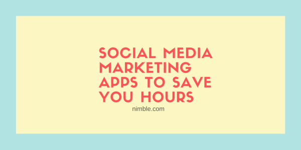 Social Media Marketing Apps to Save You Hours