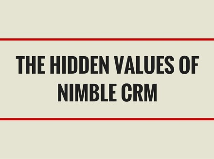 The Hidden Values of Nimble CRM