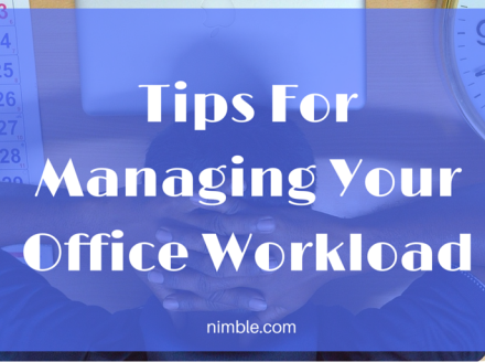 Tips For Managing Your Office Workload