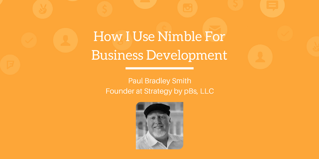 How I Use Nimble for Business Development (1)