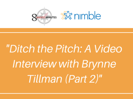 Ditch the Pitch: A Video Interview with Social Selling Expert Brynne Tillman – Part 2)