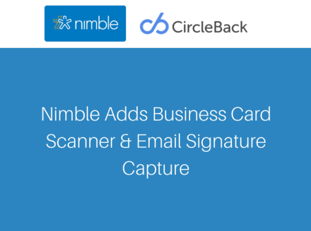 Nimble Adds Business Card Scanner and Email Signature Capture