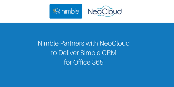 Nimble Partners with Microsoft National Reseller NeoCloud to Deliver Simple CRM for Office 365