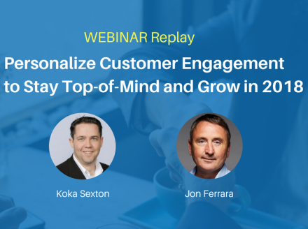Webinar Replay: Personalizing Customer Engagement to Stay Top of Mind