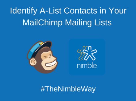Identify A-List Contacts in Your MailChimp Mailing Lists (#TheNimbleWay)