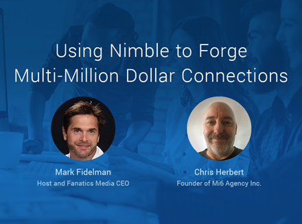 Using Nimble to Forge Multi-Million Dollar Connections Nimble Growth Hacking w. Chris Herbert