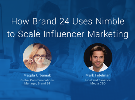 How Brand24 Is Using Nimble to Scale Influencer Marketing
