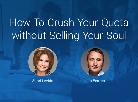 Webinar Replay: How to Crush Your Quota Without Selling Your Soul