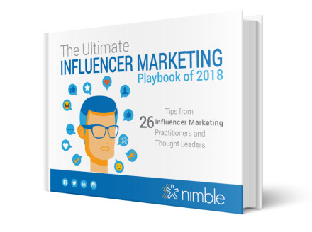 The Ultimate Influencer Marketing Playbook: Tips From 26 Industry Pioneers