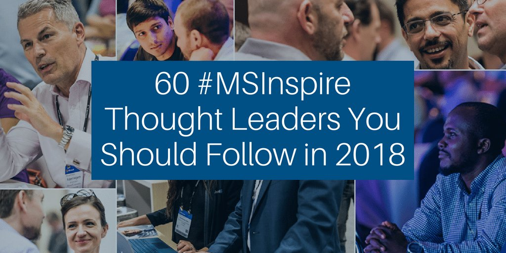 60 #MSInspire Thought Leaders You Should Follow in 2018 (1)
