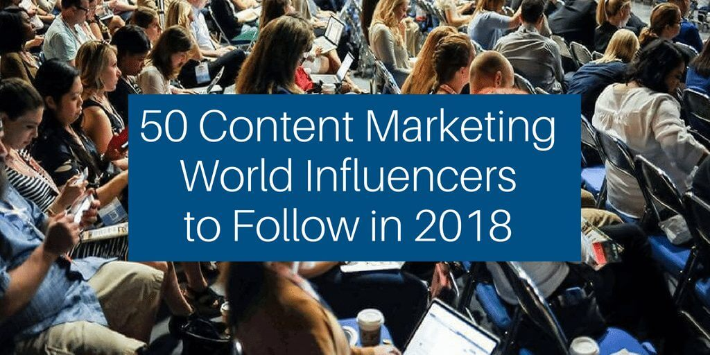Content Marketing World 2018 Influencers