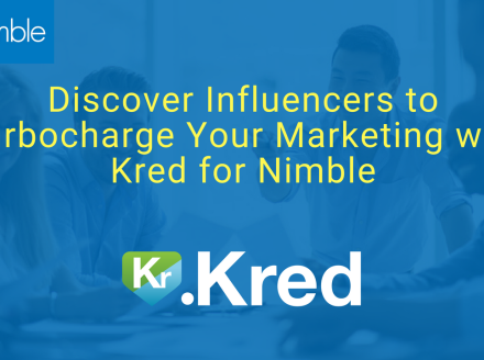 How Nimble Turbocharges Your Influencer Marketing with Kred