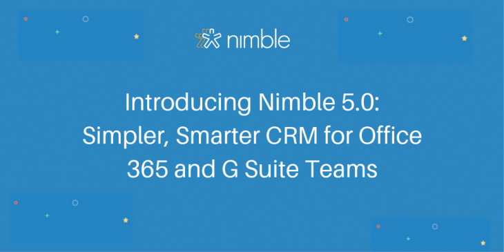 Introducing Nimble 5 0: A New Way to Manage Relationships